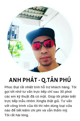 Anh Phát - Nguyễn Cửu Đàm - Quận Tân Phú - TpHCM phản hồi về dịch vụ nhôm kính Phúc Đạt